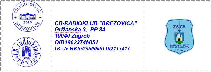 """PROPOZICIJE NATJECANJA CB RADIOKLUBOVA I CB OPERATORA """"BREZOVICA – TRNJE 2021"""" 28. kolovoza 2021. u 19:00 sati"""